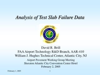 Analysis of Test Slab Failure Data