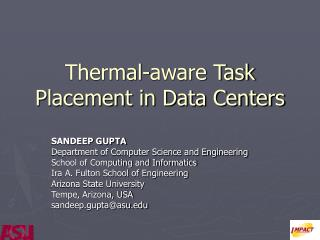 Thermal-aware Task Placement in Data Centers