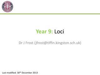 Year 9:  Loci