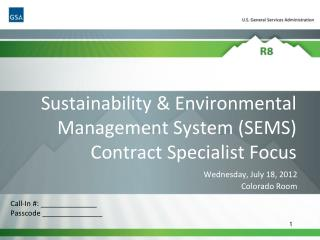 Sustainability & Environmental Management System (SEMS) Contract Specialist Focus