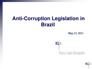 Anti-Corruption Legislation in Brazil