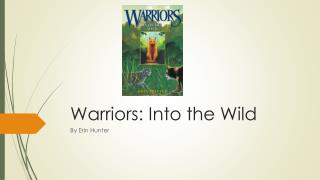 Warriors: Into the Wild