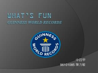 What's fun Guinness World Records