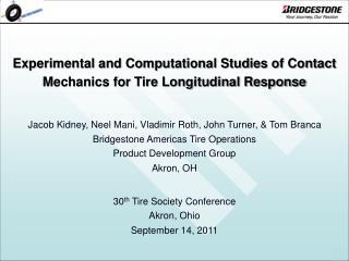 Experimental and Computational Studies of Contact Mechanics for Tire Longitudinal Response