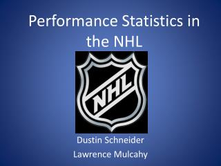 Performance Statistics in the NHL