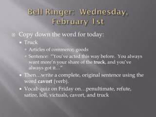 Bell Ringer:  Wednesday, February 1st
