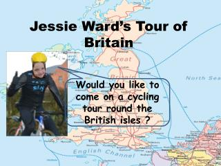 Jessie Ward's Tour of Britain