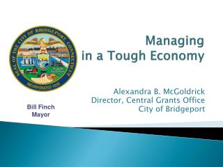 Managing   Grants in a Tough Economy