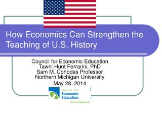 How Economics Can Strengthen the Teaching of U.S. History