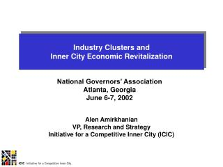 Industry Clusters and  Inner City Economic Revitalization