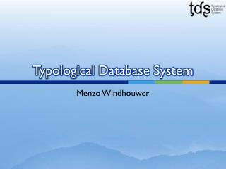Typological Database System