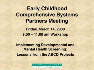 Early Childhood Comprehensive Systems Partners Meeting