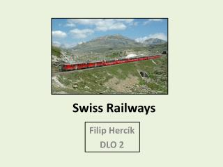 Swiss Railways