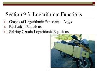 Section 9.3  Logarithmic Functions