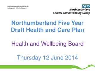 What we are asking the Health and Wellbeing Board to do today