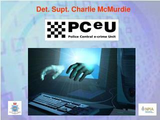 Det. Supt. Charlie McMurdie