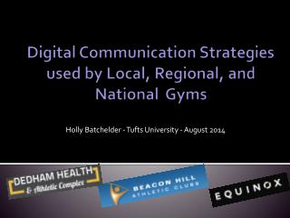 Digital Communication Strategies used by Local, Regional, and National  Gyms