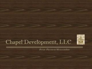 Chapel Development, LLC