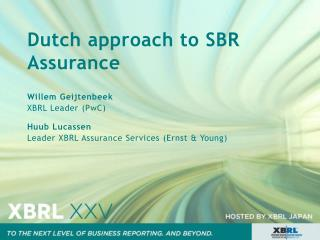 Dutch approach to SBR Assurance