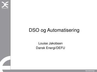 DSO og Automatisering