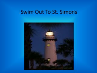 Swim Out To St. Simons