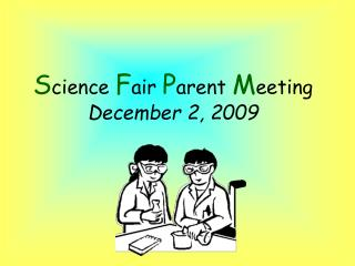 S cience  F air  P arent  M eeting December 2, 2009