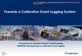 Towards a Calibration Event Logging System