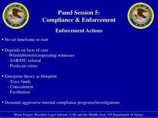 Panel Session 5: Compliance & Enforcement