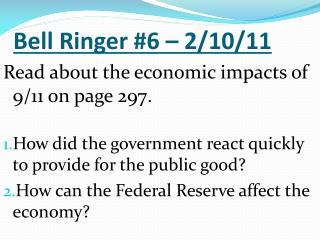 Bell Ringer #6 – 2/10/11