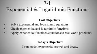 7-1  Exponential & Logarithmic Functions