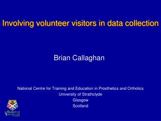 Involving volunteer visitors in data collection