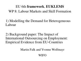 EU 6th  framework ,  EUKLEMS WP 8: Labour Markets and Skill Formation