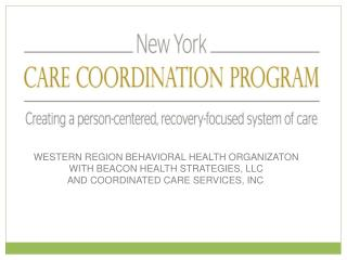 WESTERN REGION BEHAVIORAL HEALTH ORGANIZATON WITH BEACON HEALTH STRATEGIES, LLC