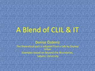 A  Blend  of CLIL & IT