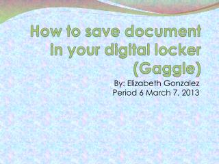 How to save document in your digital locker (Gaggle)