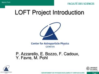 LOFT Project Introduction