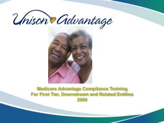 Medicare Advantage Compliance Training For First Tier, Downstream and Related Entities 2009