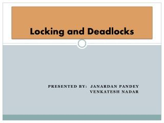 Locking and Deadlocks