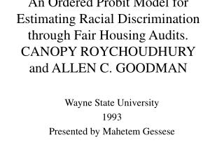 Wayne State University 1993 Presented by Mahetem Gessese