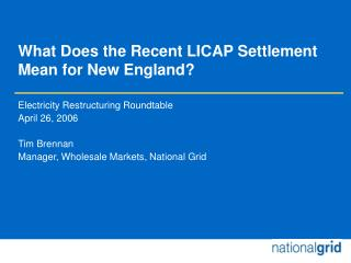 What Does the Recent LICAP Settlement Mean for New England?