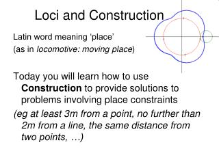 Loci and Construction