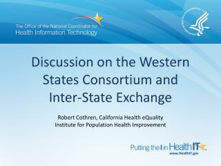 Discussion on the Western States Consortium and Inter-State Exchange