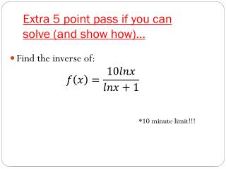 Extra 5 point pass if you can solve (and show how)…