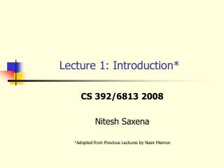 Lecture 1: Introduction*