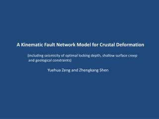 A Kinematic Fault Network Model  for  Crustal Deformation