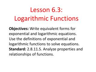Lesson 6.3: Logarithmic Functions