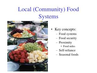 Local Community Food Systems