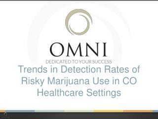 Trends in Detection Rates of Risky Marijuana Use in CO Healthcare Settings