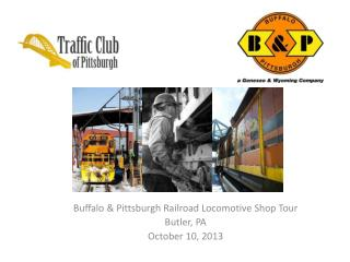 Buffalo & Pittsburgh Railroad Locomotive Shop Tour Butler, PA October 10, 2013