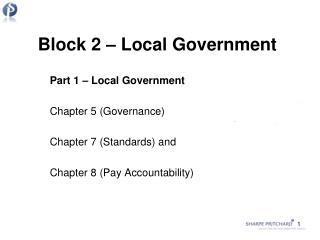 Block 2 – Local Government